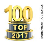 top 100 of the year 2017. 3d...   Shutterstock . vector #773465065