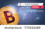 crypto currency news golden... | Shutterstock .eps vector #773520289