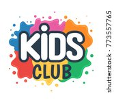 kids club inscription on the... | Shutterstock .eps vector #773557765