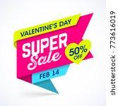 valentines day super sale banner | Shutterstock .eps vector #773616019