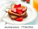 French Toast With Strawberries...