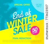 special offer end of winter... | Shutterstock .eps vector #773623507