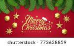 merry christmas and happy new... | Shutterstock .eps vector #773628859