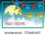 christmas greeting card with a... | Shutterstock . vector #773681437