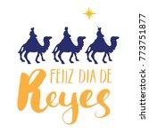 Feliz Dia De Reyes  Happy Day...