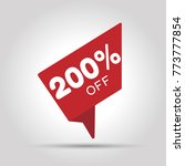 special 200 off red tag. this... | Shutterstock .eps vector #773777854