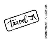 vector grunge travel stamp.... | Shutterstock .eps vector #773835985