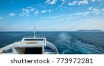 ferry boat in the sea  back view | Shutterstock . vector #773972281