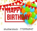 happy birthday vector... | Shutterstock .eps vector #773996947