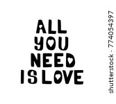 all you need is love brush hand ... | Shutterstock .eps vector #774054397