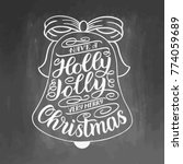 have a holly jolly very merry... | Shutterstock .eps vector #774059689