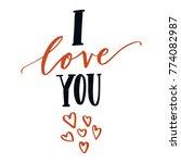 hand written love quote... | Shutterstock .eps vector #774082987
