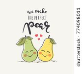 the perfect pear valentine's... | Shutterstock .eps vector #774098011