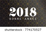 2018 happy new year with french ... | Shutterstock .eps vector #774170527