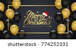 merry christmas and happy new... | Shutterstock .eps vector #774252331