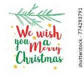 we wish you a happy christmas... | Shutterstock .eps vector #774293791