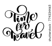time for travel hand drawn... | Shutterstock .eps vector #774334465