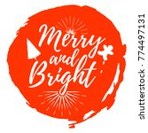 merry and bright label. font... | Shutterstock .eps vector #774497131