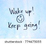 motivational message wake up | Shutterstock . vector #774675055