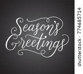 chalkboard season's greetings... | Shutterstock .eps vector #774685714