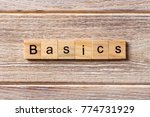 basics word written on wood... | Shutterstock . vector #774731929
