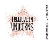the quote  i believe in... | Shutterstock .eps vector #774801955