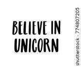 believe in unicorn. the quote... | Shutterstock .eps vector #774807205