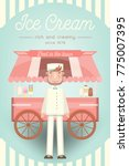 ice cream car with the seller.... | Shutterstock .eps vector #775007395
