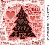 merry xmass words with pine... | Shutterstock . vector #775019941