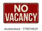 no vacancy vintage rusty metal... | Shutterstock .eps vector #775074019