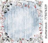 christmas background. snow... | Shutterstock . vector #775076329