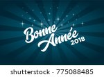 french happy new year 2018...   Shutterstock .eps vector #775088485