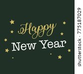 happy new year greating text... | Shutterstock .eps vector #775187029