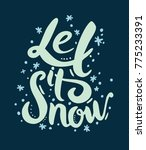 Let It Snow Sign Vector...