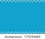 turquoise blue fabric knitted... | Shutterstock . vector #775254685