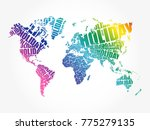 holiday word in shape of world... | Shutterstock . vector #775279135