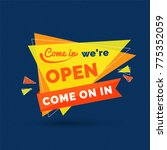 come in we' re open text with... | Shutterstock .eps vector #775352059