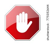 stop road sign. prohibited... | Shutterstock . vector #775352644