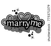 marry me. hand lettering...   Shutterstock .eps vector #775371379