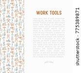 work tools concept with thin... | Shutterstock .eps vector #775389871