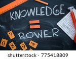 knowledge is a power... | Shutterstock . vector #775418809