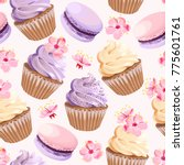 seamless cupcakes and flowers | Shutterstock .eps vector #775601761