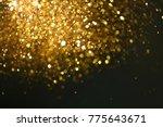 golden glitter texture...   Shutterstock . vector #775643671