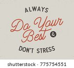 do your best typography | Shutterstock .eps vector #775754551