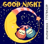good night. a postcard with a... | Shutterstock .eps vector #775784239