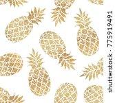 golden pineapples seamless... | Shutterstock .eps vector #775919491