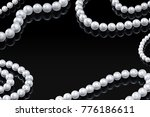 luxury set white pearl necklace ... | Shutterstock . vector #776186611