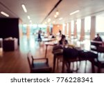 defocus or blurred image of co... | Shutterstock . vector #776228341