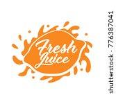 juice splash vector sign   Shutterstock .eps vector #776387041