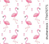 seamless flamingo and pineapple ... | Shutterstock .eps vector #776470771